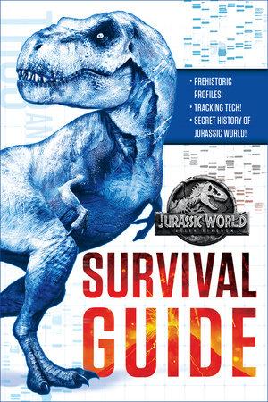 Jurassic World: Fallen Kingdom Dinosaur Survival Guide (Jurassic World:  Fallen Kingdom) by David Lewman