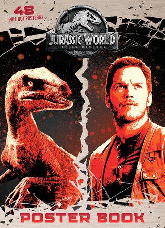 Jurassic World: Fallen Kingdom Poster Book (Jurassic World: Fallen Kingdom) by Rachel Chlebowski