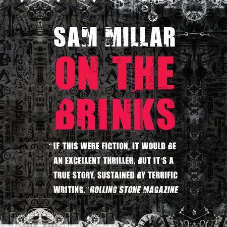 On the Brinks by Sam Millar