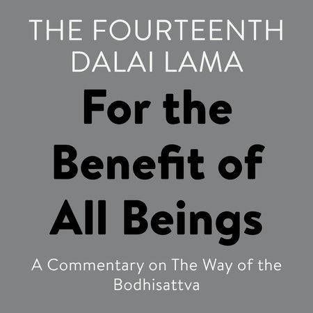 For the Benefit of All Beings by Lama, The Fourteenth Dalai