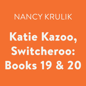Katie Kazoo, Switcheroo: Books 19 & 20