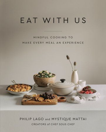 Eat With Us by Philip Lago and Mystique Mattai