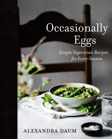 Occasionally Eggs by Alexandra Daum