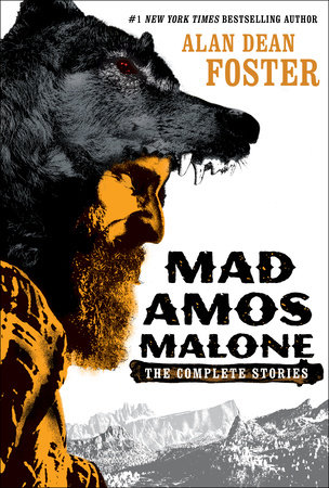 Mad Amos Malone by Alan Dean Foster