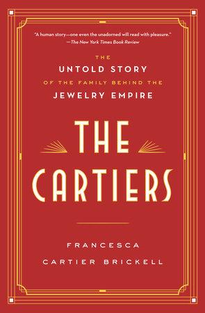 The Cartiers by Francesca Cartier Brickell