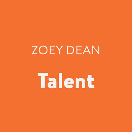 Talent by Zoey Dean