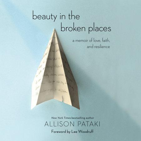 Beauty in the Broken Places by Allison Pataki