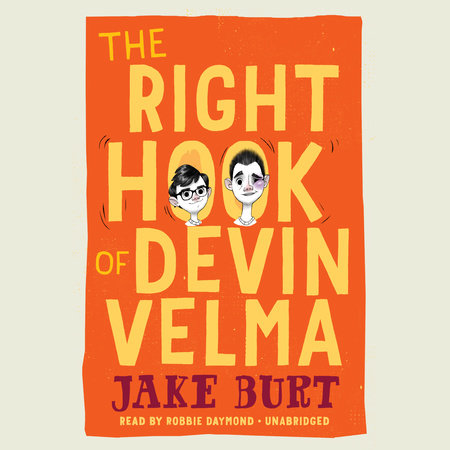 The Right Hook of Devin Velma by Jake Burt