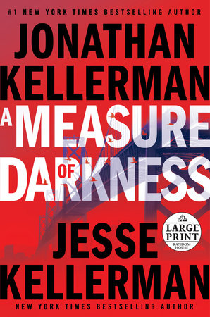 A Measure of Darkness by Jonathan Kellerman and Jesse Kellerman
