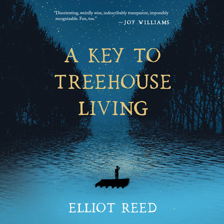 A Key to Treehouse Living by Elliot Reed