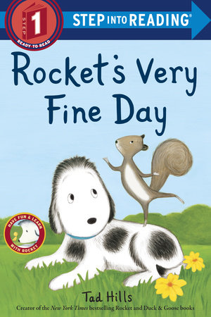 Rocket's Very Fine Day by Tad Hills