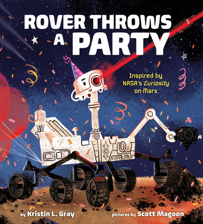 Rover Throws a Party by Kristin L. Gray