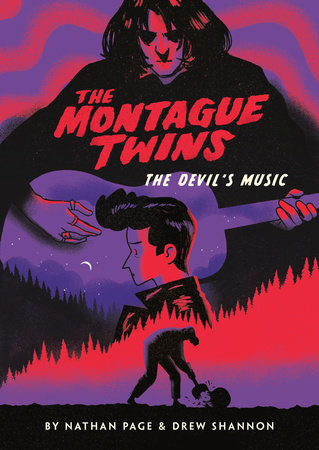 The Montague Twins #2: The Devil's Music by Nathan Page