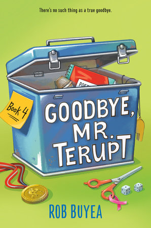 Goodbye, Mr. Terupt by Rob Buyea