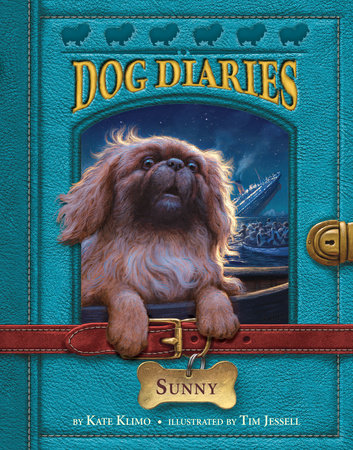 Dog Diaries #14: Sunny by Kate Klimo