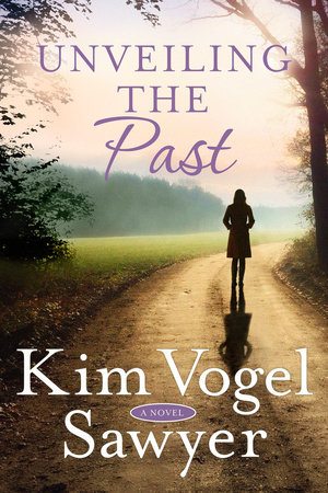 Unveiling the Past by Kim Vogel Sawyer