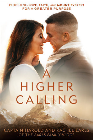 A Higher Calling by Harold Earls, IV and Rachel Earls