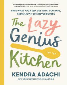 The Lazy Genius Kitchen