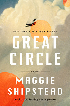 Great Circle by Maggie Shipstead