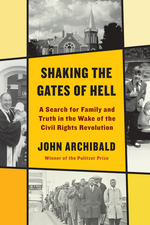 Shaking the Gates of Hell by John Archibald