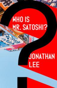 Who Is Mr. Satoshi?