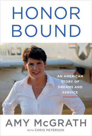 Honor Bound by Amy McGrath and Chris Peterson