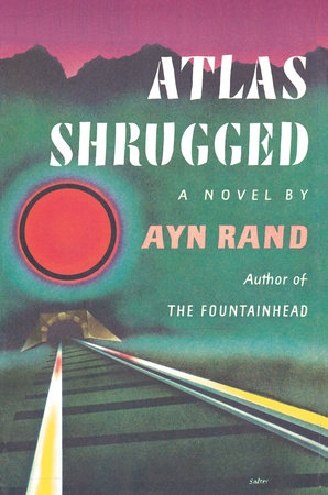 Atlas Shrugged (Centennial Ed. HC) by Ayn Rand