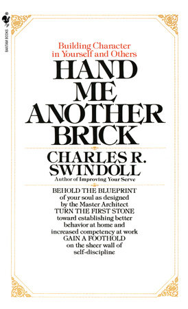 Hand Me Another Brick by Charles Swindoll