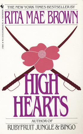 High Hearts by Rita Mae Brown