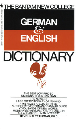 The Bantam New College German & English Dictionary by John Traupman