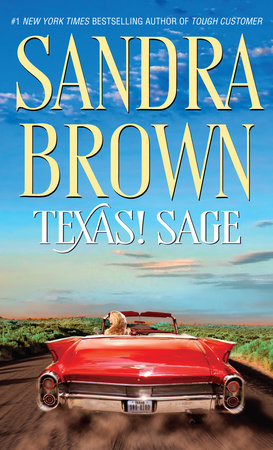 Texas! Sage by Sandra Brown