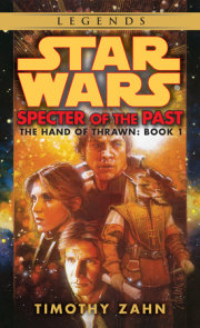 Specter of the Past: Star Wars Legends (The Hand of Thrawn)