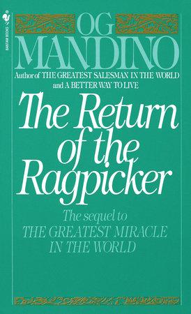 The Return of the Ragpicker by Og Mandino