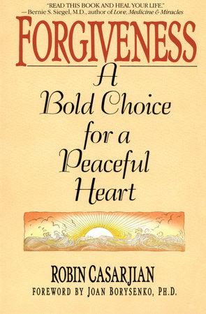 Forgiveness by Robin Casarjian