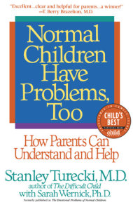 Normal Children Have Problems, Too