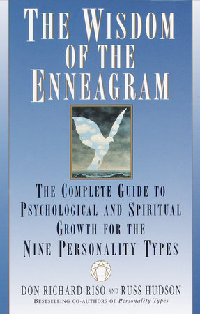 The Wisdom of the Enneagram by Don Richard Riso and Russ Hudson