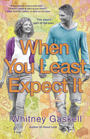 When You Least Expect It by Whitney Gaskell