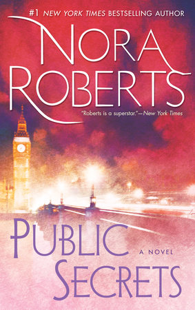Public Secrets by Nora Roberts | PenguinRandomHouse com: Books