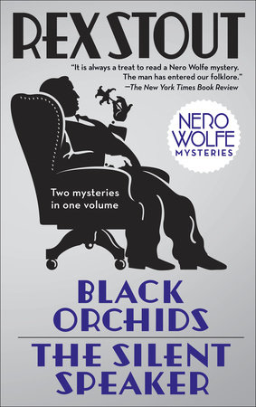 Black Orchids/The Silent Speaker by Rex Stout
