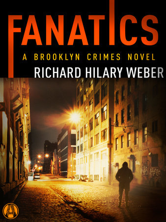 Fanatics by Richard Hilary Weber