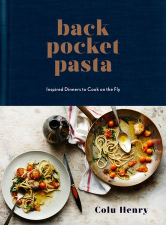 Back Pocket Pasta by Colu Henry