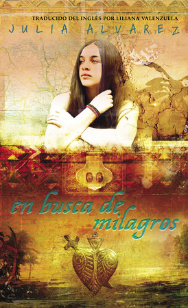 En Busca de Milagros (Finding Miracles Spanish Edition) by Julia Alvarez