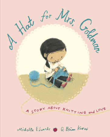 A Hat for Mrs. Goldman by Michelle Edwards