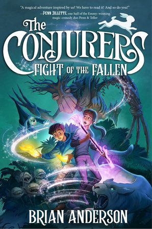 The Conjurers #3: Fight of the Fallen by Brian Anderson