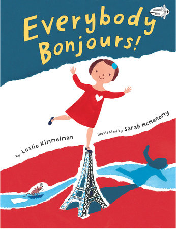 Everybody Bonjours! by Leslie Kimmelman