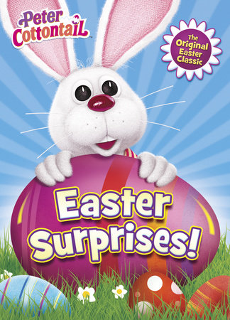 Easter Surprises! (Peter Cottontail) by Mary Man-Kong