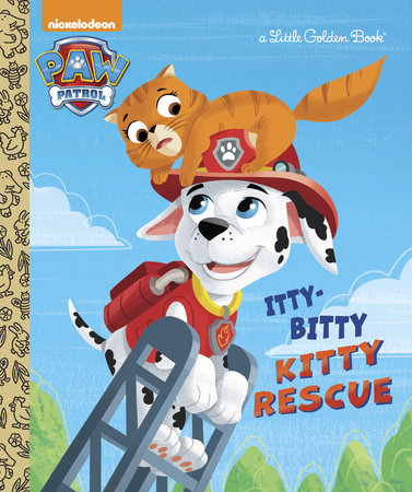 The Itty-Bitty Kitty Rescue (Paw Patrol) by Golden Books