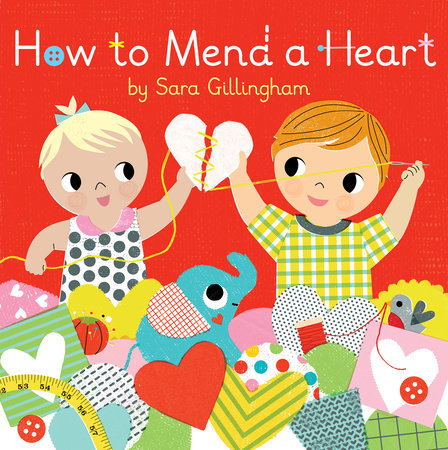 How to Mend a Heart by Sara Gillingham