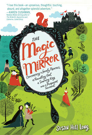 The Magic Mirror by Susan Hill Long
