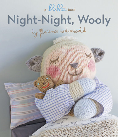 Night-Night, Wooly (A Blabla Book) by Florence Wetterwald